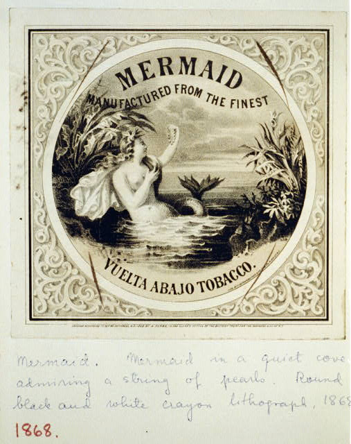 Mermaid, manufactured from the finest Vuelta Abajo tobacco Mermaid in a quiet cove admiring a string of pearls. Date Created/Published: c1868.