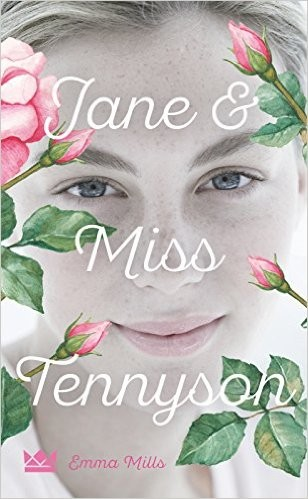 : Jane & Miss Tennyson