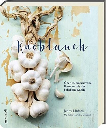 Jenny Linford: Knoblauch
