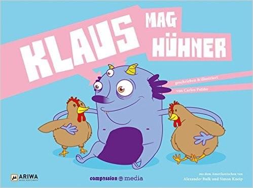 : Klaus mag Hühner
