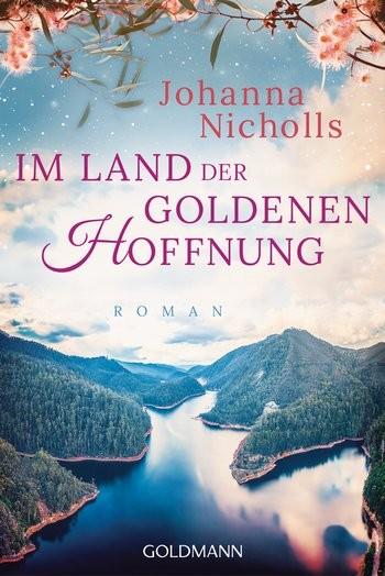 Johanna Nicholls: Im Land der goldenen Hoffnung