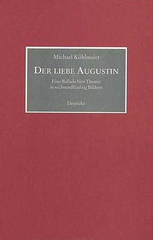 : Der liebe Augustin