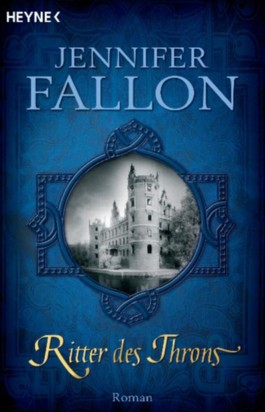 Jennifer Fallon: Ritter des Throns