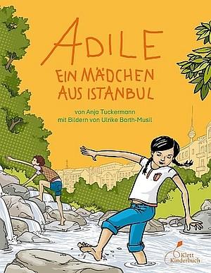 : Adile - Ein Mädchen aus Istanbul