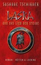: Lasra und das Lied der Steine