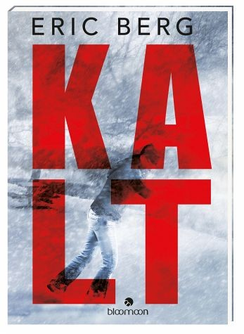 : Kalt