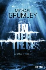 Michael Grumley: In der Tiefe