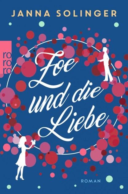 Janna Solinger: Zoe und die Liebe