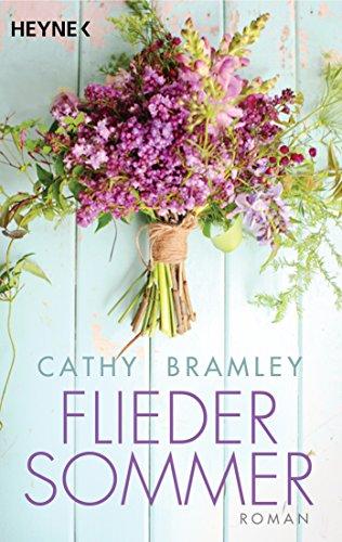 Cathy Bramley: Fliedersommer