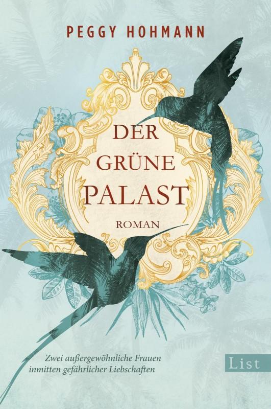 Peggy Hohmann: Der grüne Palast