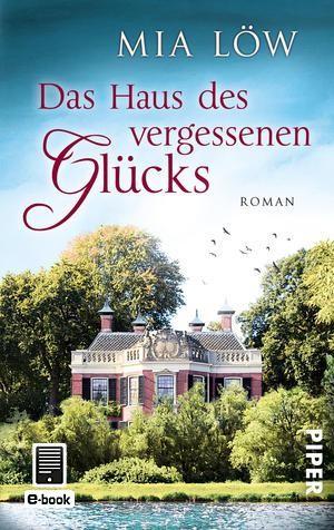 : Das Haus des vergessenen Glücks