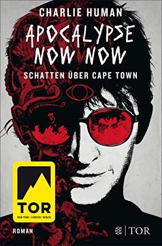 : Apocalypse Now Now. Schatten über Cape Town