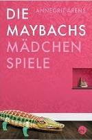 : Die Maybachs: Mädchenspiele