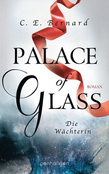 : Palace of Glass. Die Wächterin