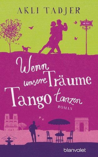 : Wenn unsere Träume Tango tanzen