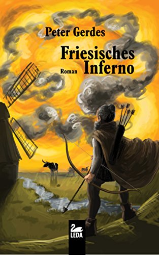 Peter Gerdes: Friesisches Inferno