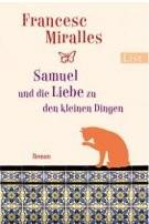 : Samuel und die Liebe zu den kleinen Dingen