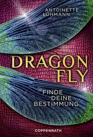 : Dragonfly: Finde deine Bestimmung
