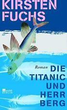 : Die Titanic und Herr Berg