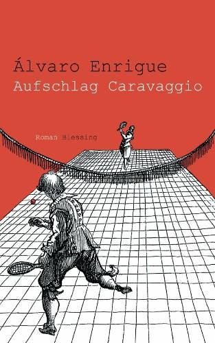: Aufschlag Caravaggio