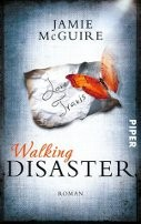 : Walking Disaster