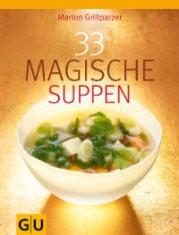 : 33 Magische Suppen