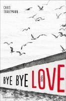 : Bye bye Love