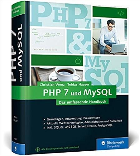 Christian Wenz, Tobias Hauser: PHP 7 und MySQL