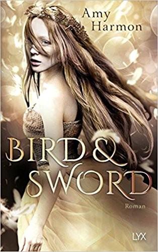 Amy Harmon: Bird & Sword