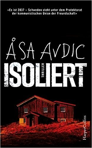 Åsa Avdic: Isoliert