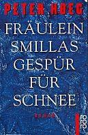 : Fräulein Smillas Gespür für Schnee