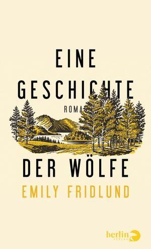 : Eine Geschichte der Wölfe