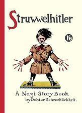 : Struwwelhitler - A Nazi Story Book