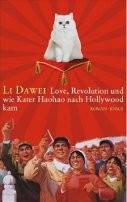 : Love, Revolution und wie Kater Haohao nach Hollywood kam