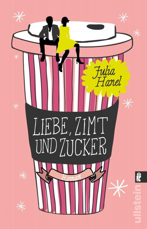 Julia Hanel: Liebe, Zimt und Zucker
