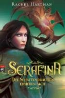 Rachel Hartman: Serafina - Die Schattendrachen erheben sich