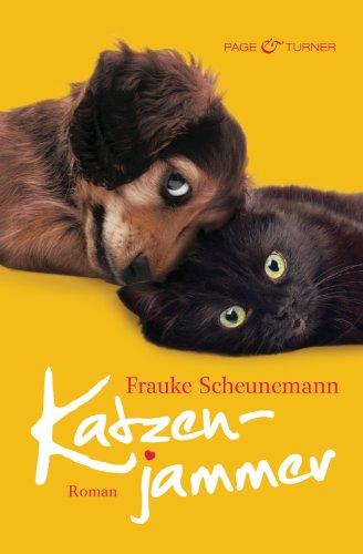 Frauke Scheunemann: Katzenjammer