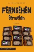 : Fernsehen gernsehen