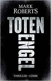 Mark Roberts: Totenengel