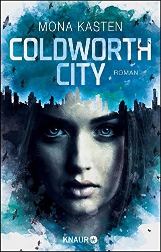 Mona Kasten: Coldworth City
