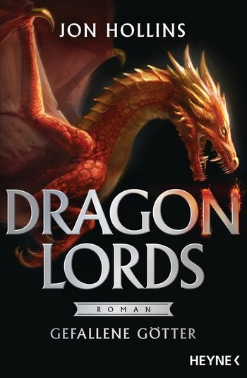 : Dragon Lords. Gefallene Götter