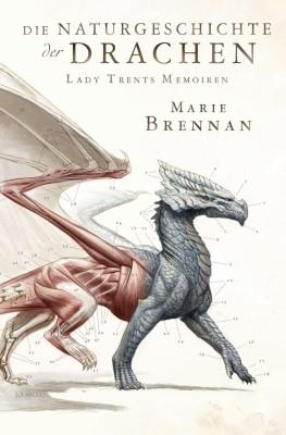 Marie Brennan: Die Naturgeschichte der Drachen