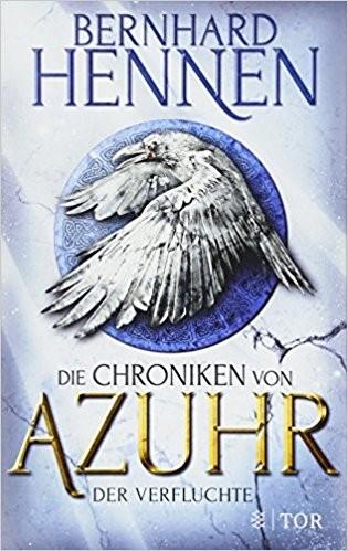 : Die Chroniken von Azuhr. Der Verfluchte