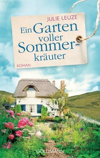 Julie Leuze: Ein Garten voller Sommerkräuter