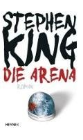: Die Arena