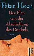 : Der Plan von der Abschaffung des Dunkels