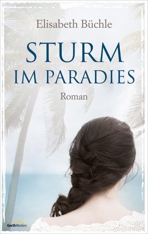 : Sturm im Paradies