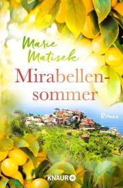 Marie Matisek: Mirabellensommer