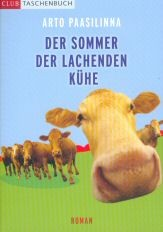 : Der Sommer der lachenden Kühe