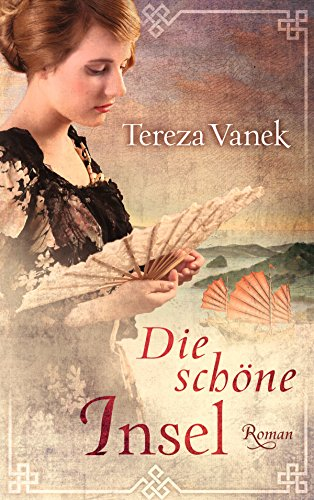 Tereza Vanek: Die schöne Insel
